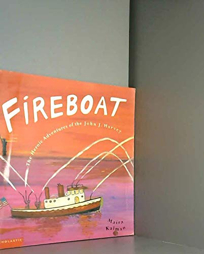 9780439554879: Fireboat (The Heroic Adventures of the John J. Harvey)
