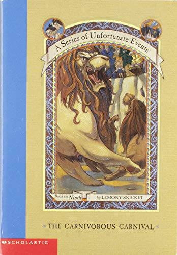 9780439554886: A series of Unfortunate Events, Book the ninth: The Carnivorous Carnival