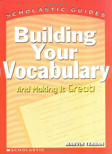 9780439554985: Building Your Vocabulary (Scholastic Guides)