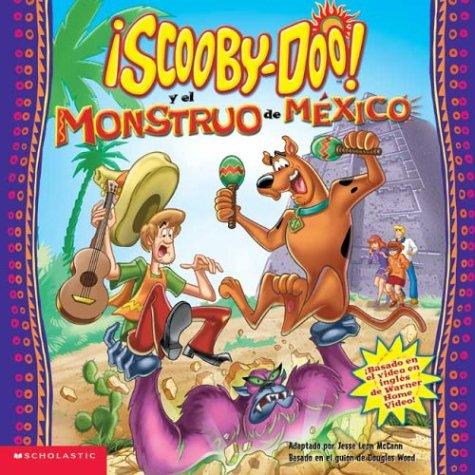 9780439555654: Scooby-doo Video Tie-in: Monster Of Mexico: El Monstruo De Mexico