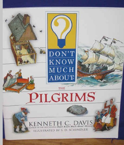 9780439555838: Don't Know Much about the Pilgrims (Don't Know Much about)