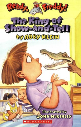 9780439555982: The King of Show-And-Tell (Ready, Freddy! #2)