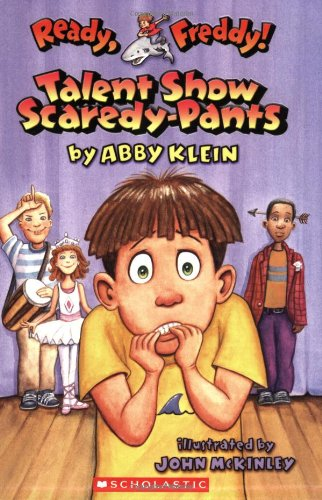 9780439556040: Talent Show Scaredy-Pants (Ready, Freddy! No. 5)