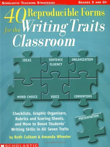9780439556842: 40 Reproducible Forms for the Writing Traits Classroom (Scholastic Teaching Strategies, Grades 3 and Up)