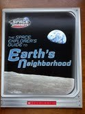 9780439557412: The Space Explorer's Guide to Earth's Neighborhood (Space University)