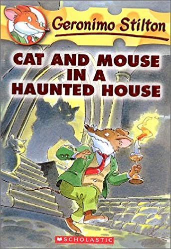 9780439559652: Cat and Mouse in a Haunted House (Geronimo Stilton)
