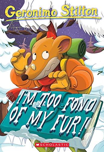 9780439559669: I'm Too Fond of My Fur! (Geronimo Stilton #4)