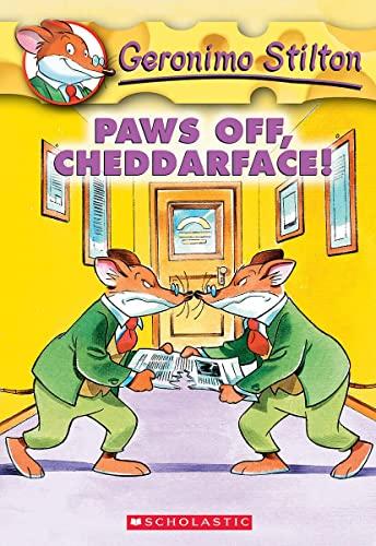 9780439559683: Paws Off, Cheddarface! (Geronimo Stilton, No. 6)