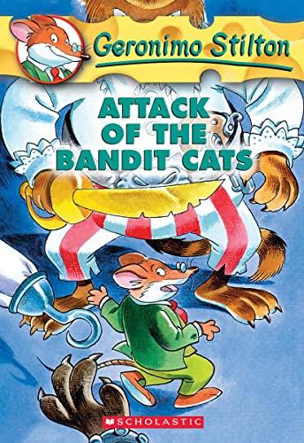 9780439559706: Attack of the Bandit Cats (Geronimo Stilton, No. 8)