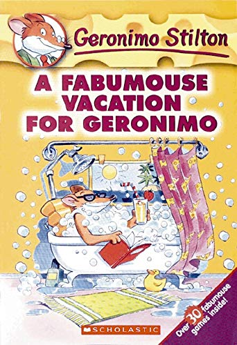 A Fabumouse Vacation for Geronimo (Geronimo Stilton, No. 9)