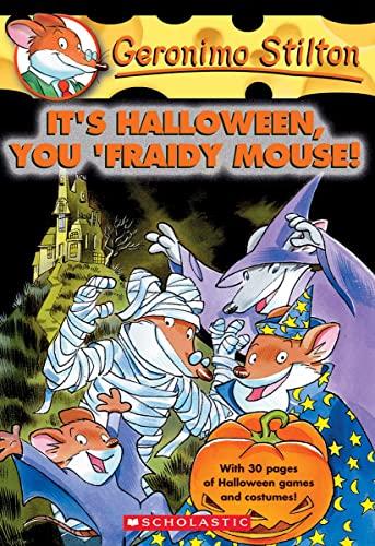 9780439559737: It's Halloween, You 'Fraidy Mouse! (Geronimo Stilton, No. 11)
