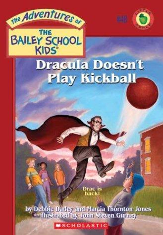 9780439560009: Dracula Doesn't Play Kickball (The Adventures of Bailey School Kids, #48)