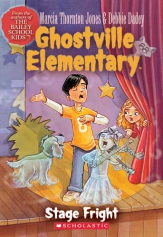 9780439560016: Stage Fright (Ghostville Elementary)