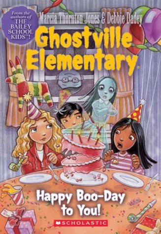 9780439560023: Happy Boo-Day to You (Ghostville Elementary)