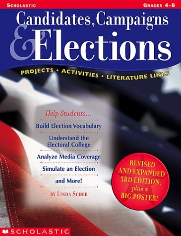 9780439560337: Candidates, Campaigns & Elections (3rd Edition)