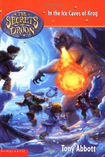 9780439560405: In the Ice Caves of Krog (The Secrets of Droon)