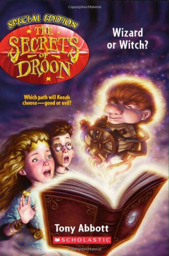 9780439560498: The Secrets of Droon Special Edition #2: Wizard or Witch?