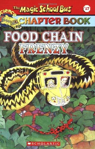 Food Chain Frenzy (The Magic School Bus: Capeci, Anne
