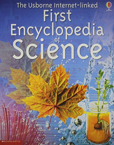 9780439560597: The Usborne Internet-linked First Encyclopedia of Science