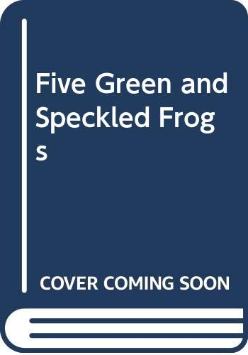 9780439560917: Five Green and Speckled Frogs
