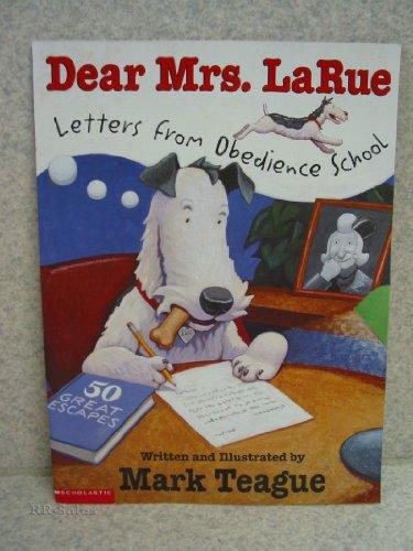 9780439562119: Dear Mrs. LaRue (Letters from Obedience School)