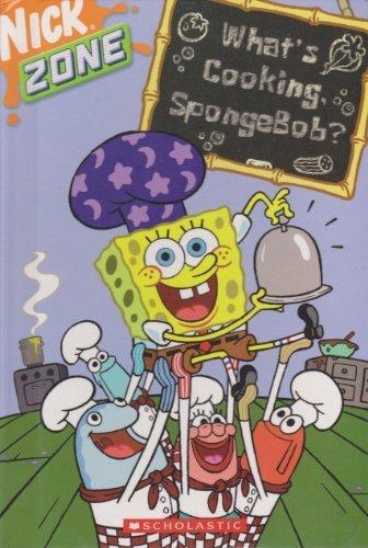 9780439562829: What's Cooking, SpongeBob? (Nick Zone)