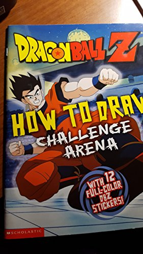 9780439566322: Dragonball Z, How to Draw Challenge Arena