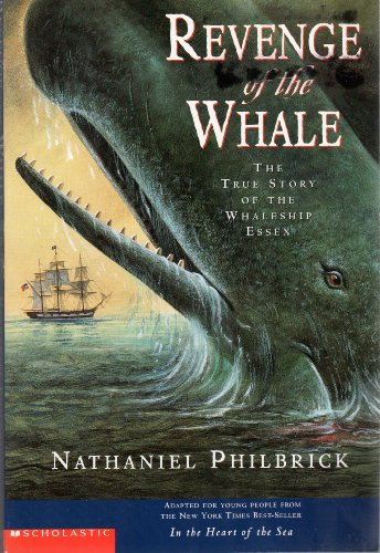 9780439566575: Revenge of the Whale: The True Story of the Whaleship Essex