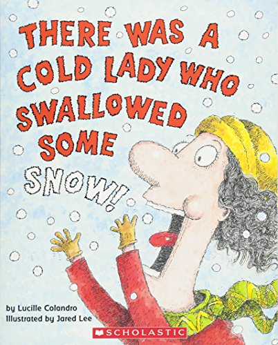9780439567039: There Was a Cold Lady Who Swallowed Some Snow! (There Was an Old Lady)