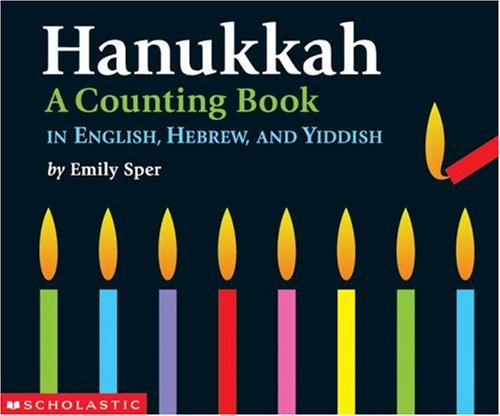 9780439567046: Hanukkah: A Counting Book in English, Hebrew, and Yiddish