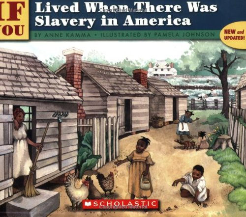 9780439567060: If You Lived When There Was Slavery In America