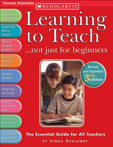 9780439567282: Learning to Teach . . . not just for beginners (3rd Ed.): The Essential Guide for All Teachers