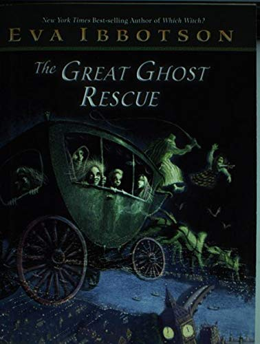 9780439567640: The Great Ghost Rescue