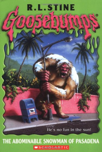 9780439568241: Goosebumps: The Abominable Snowman of Pasadena
