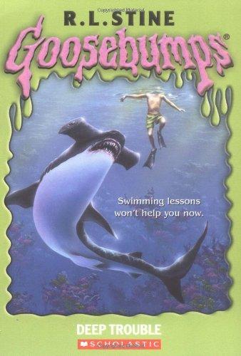 9780439568289: Deep Trouble: Goosebumps