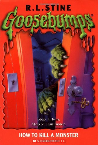 9780439568364: How to Kill a Monster (Goosebumps)