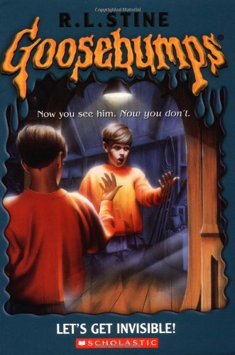 9780439568388: Let's Get Invisible (Goosebumps)