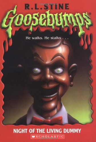 Night of the Living Dummy (Goosebumps Series): R.L. Stine