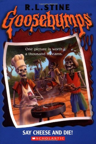 9780439568425: Say Cheese and Die (Goosebumps)