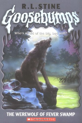 Werewolf of Fever Swamp (Goosebumps (Quality))