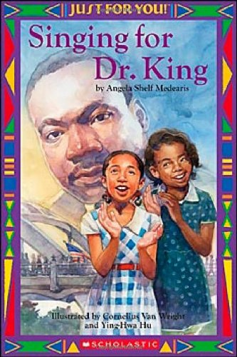 9780439568555: Just For You! Singing For Dr. King