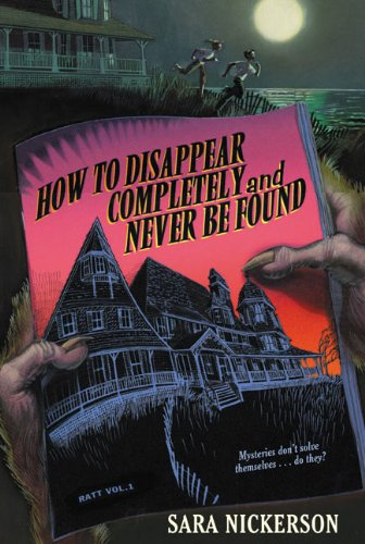 9780439569651: How to Disappear Completely and Never Be Found
