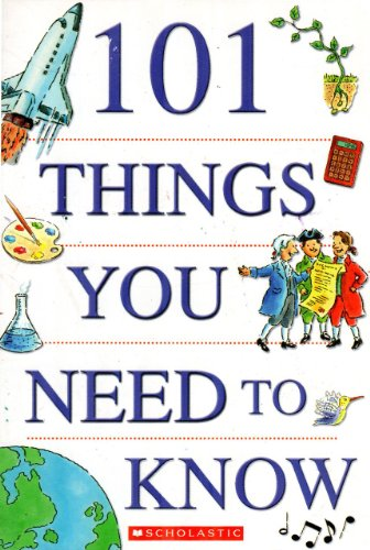 101 THINGS YOU NEED TO KNOW
