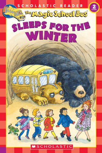 9780439569897: The Magic School Bus Sleeps for the Winter (Scholastic Reader, Level 2)