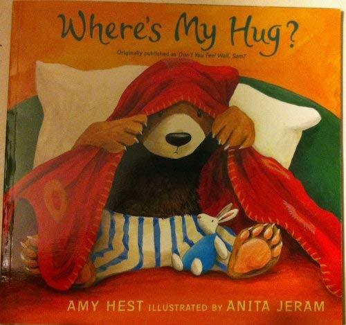 Where's My Hug? (0439570808) by Amy Hest
