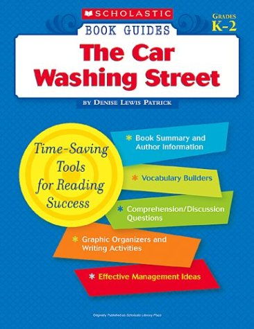 9780439571319: The Car Washing Street (Scholastic Book Guides, Grades K-2)