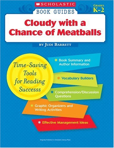 Scholastic Book Guides: Cloudy with a Chance: Barrett, Judi