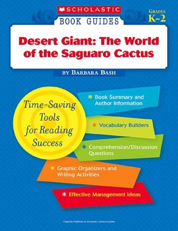 9780439571364: Desert Giant: The World of the Saguaro Cactus (Scholastic Book Guides, Grades K-2)