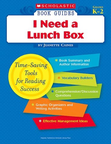 9780439571425: I Need a Lunch Box (Scholastic Book Guides, Grades K-2)
