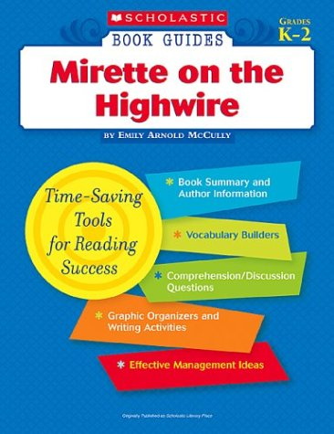 9780439571470: Mirette on the Highwire (Scholastic Book Guides, Grades K-2)
